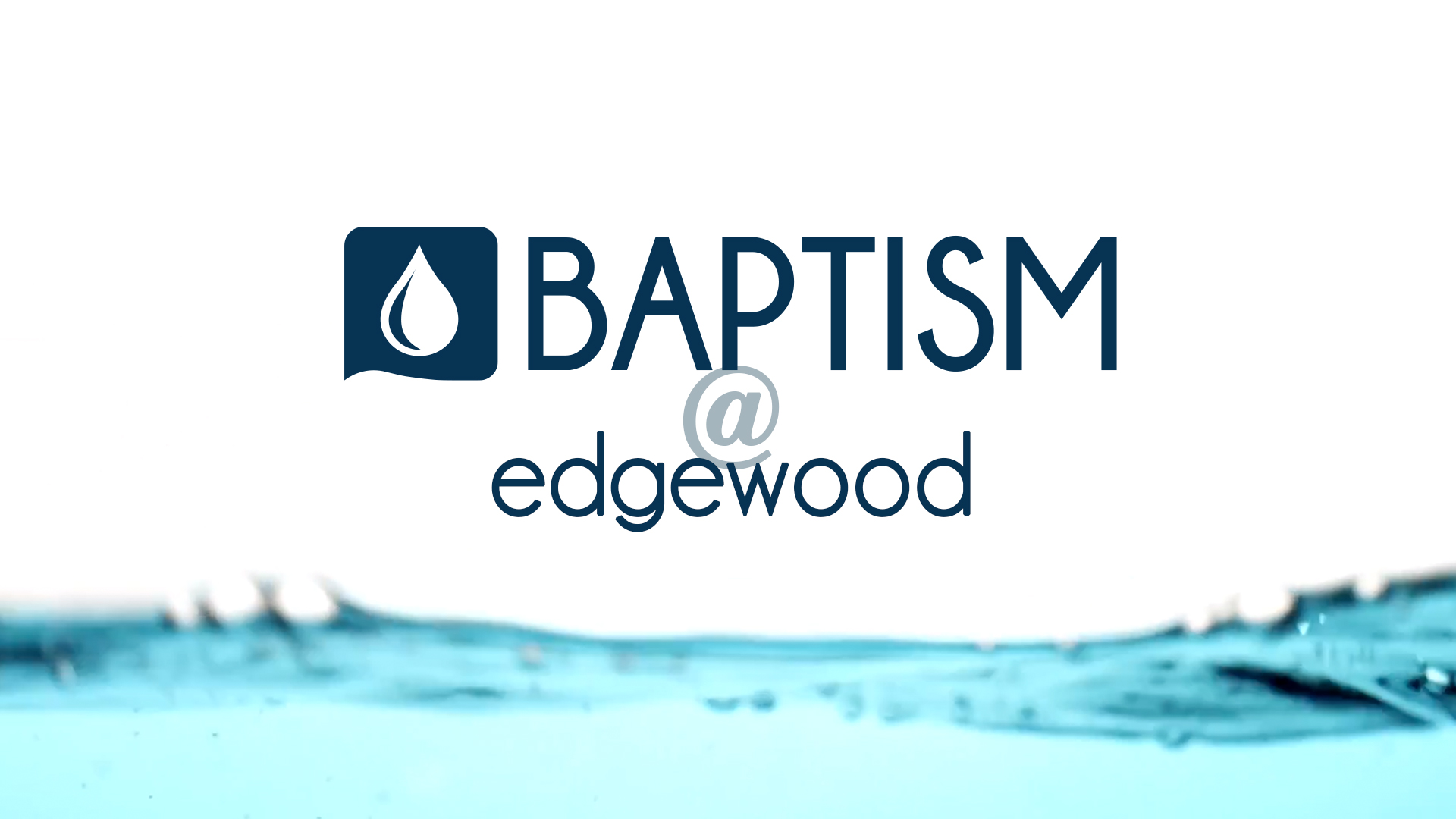 Baptism at Edgewood